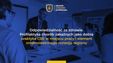 Profilaktyka chorób zakaźnych jako dobra praktyka CSR w firmach i samorządach - podsumowanie czwartej debaty