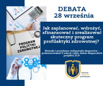 Podsumowanie debaty dotyczącej praktycznych aspektów realizacji Programów Polityki Zdrowotnej